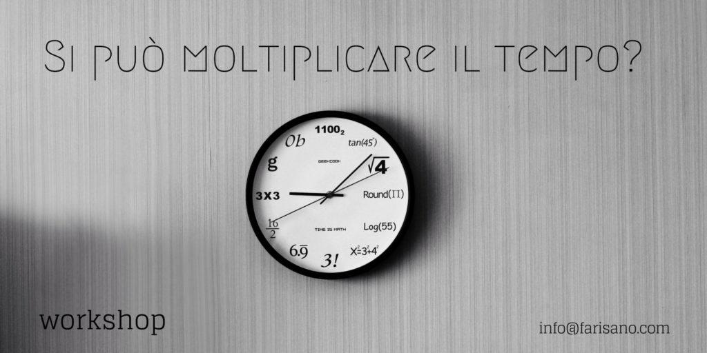 workshop Moltiplicare il tempo